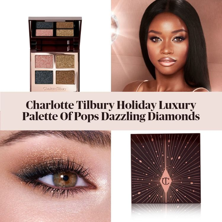 New! Charlotte Tilbury Holiday Luxury Palette Of Pops Dazzling Diamonds