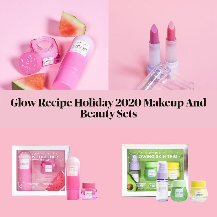 New! Glow Recipe Holiday 2020 Makeup And Beauty Sets