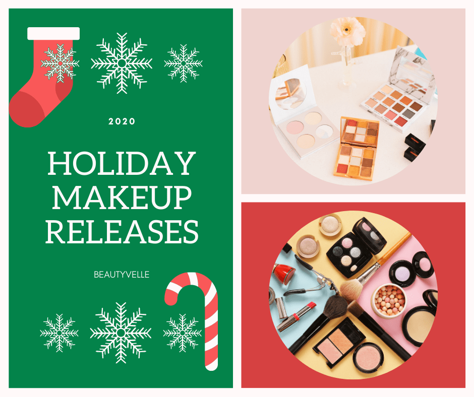 2020 Holiday Beauty And Makeup Releases - All The Latest News
