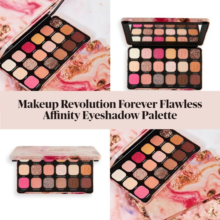 New! Makeup Revolution Forever Flawless Affinity Eyeshadow Palette