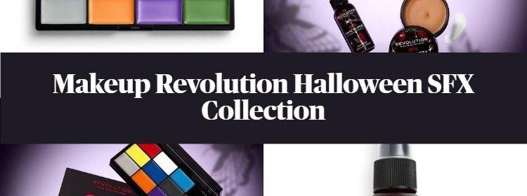 Makeup Revolution Halloween 2020 New! Makeup Revolution Halloween SFX Collection   BeautyVelle