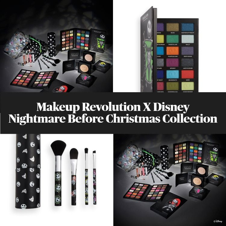 Sneak Peek! Makeup Revolution X Disney Nightmare Before Christmas Collection