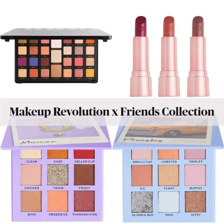 New! Makeup Revolution x Friends Collection