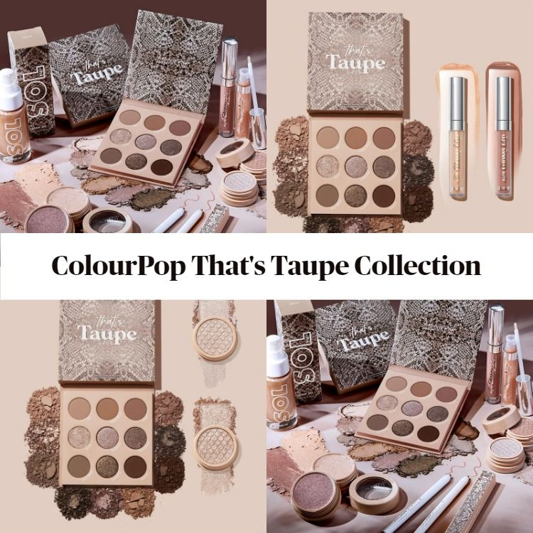 ColourPop That's Taupe Collection