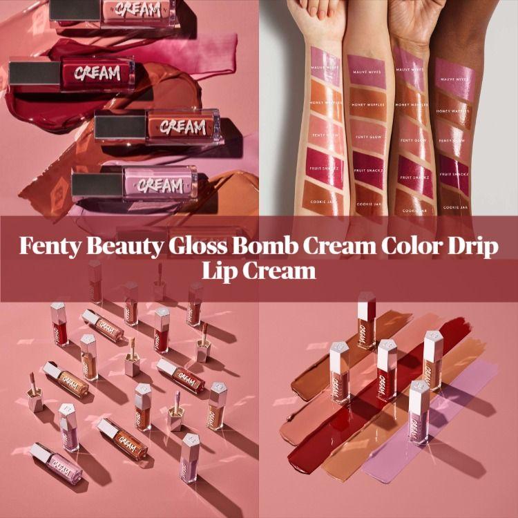 Sneak Peek! Fenty Beauty Gloss Bomb Cream Color Drip Lip Cream