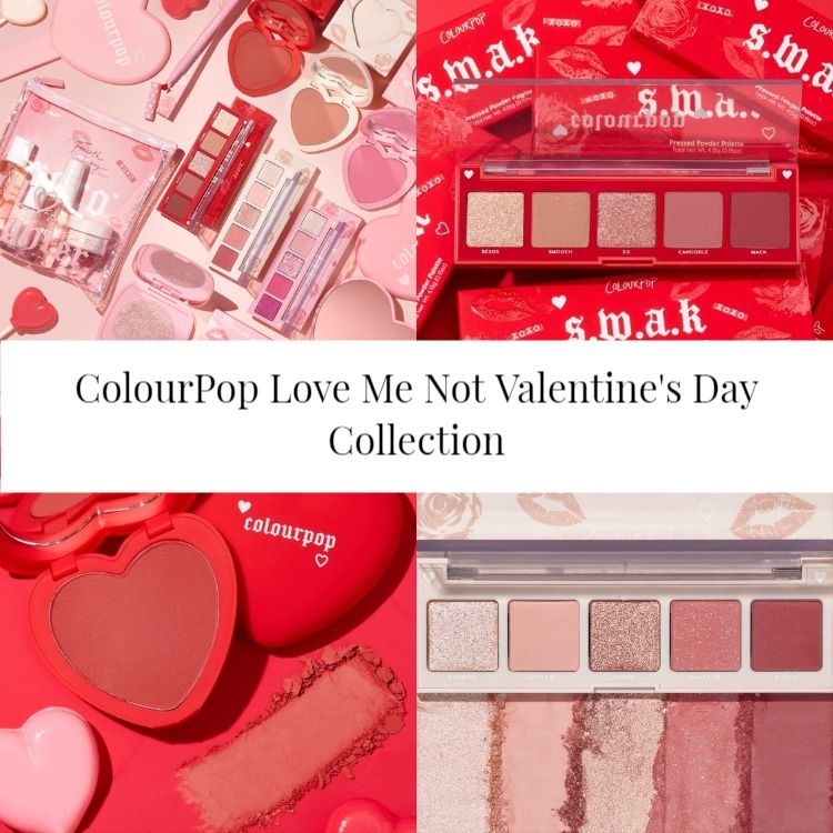 ColourPop Love Me Not Valentine's Day Collection