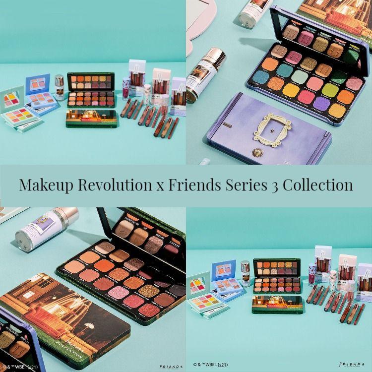 Makeup Revolution x Friends Series 3 Collection