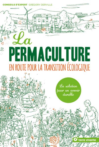La permaculture, en route vers la transition écologique