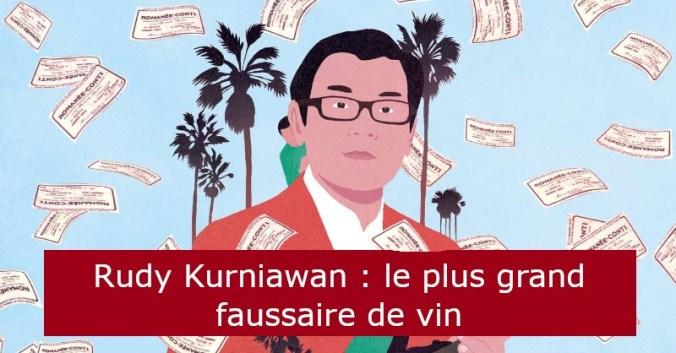 blog vin dégustation Beaux-Vins oenologie rudy kurniawan justice faussaire vin