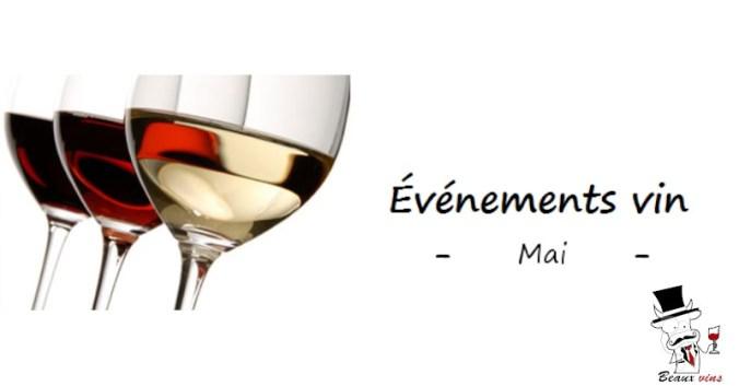 Blog vin Beaux-Vins oenologie dégustation evenements sorties salon mai