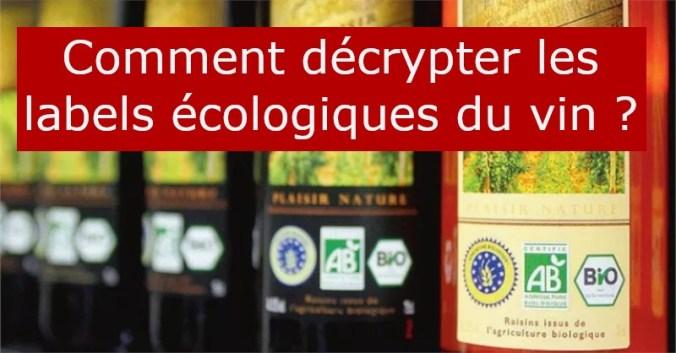 blog Beaux-Vins labels écologique bio vin