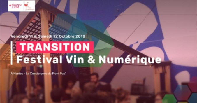 Blog Vin Beaux-VIns oenologie dégustation Transition festival vin numérique nantes
