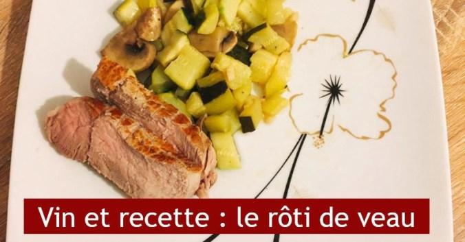 blog vin recette cuisine rotie veau