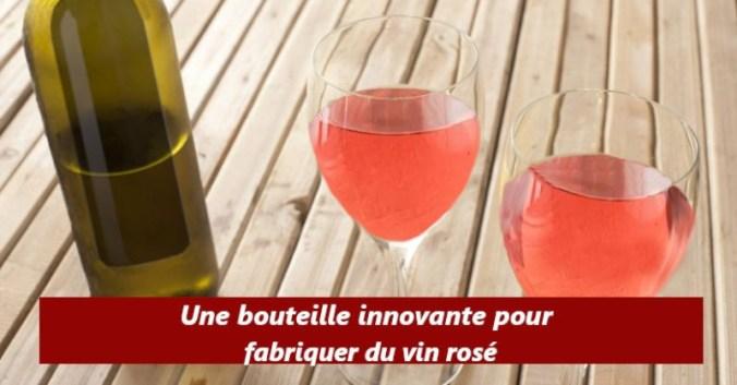 innovation technologie bouteille blanc rouge faire rosé