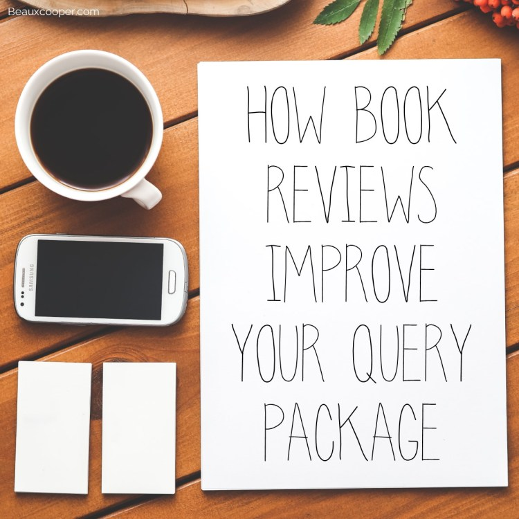 How Book Reviews Improve Your Query Package