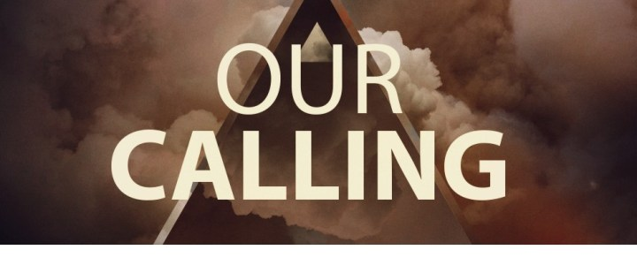 Our Calling – Week 1