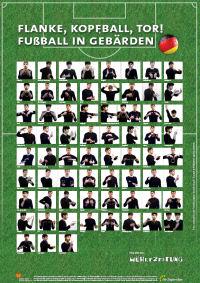 Gebärdenposter Fussball WM 2010