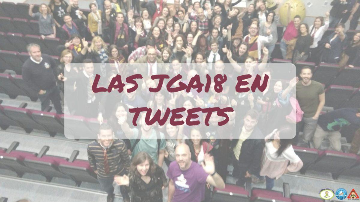 [Efecto Lúdico] Especial: #JGA18 en 36 tweets