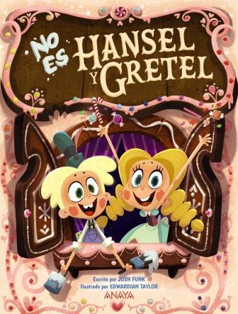 portada No es Hansel y Gretel album ilustrado