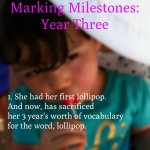 Marking Milestones: Year Three