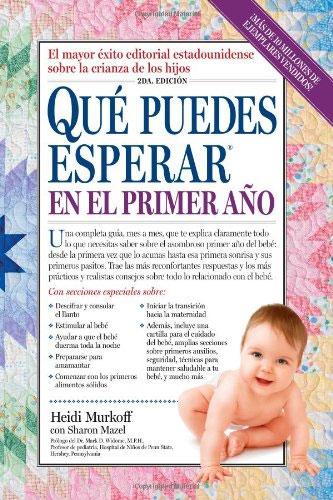 libro bebes: Que Puedes Esperar en el Primer Año de Heidi Murkoff