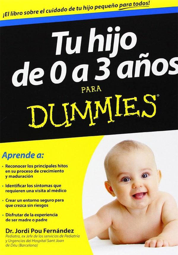 libros bebes: Tu hijo de 0 a 3 años para Dummies del Dr. Jordi Pou