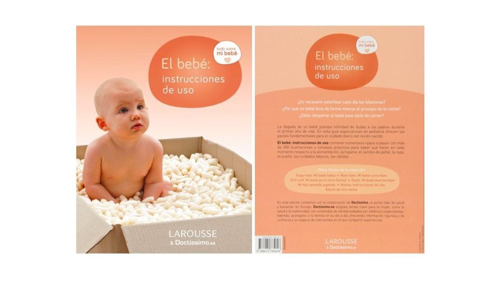 El Bebé: Instrucciones de uso - Un buen libro para padres primerizos