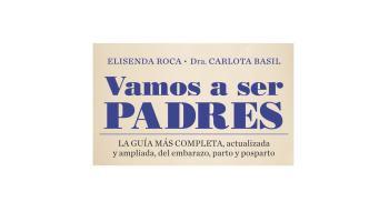 """""""Vamos a ser padres"""" - Libro recomendado del mes de agosto"""