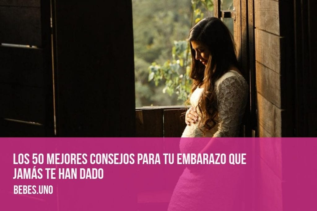 ¿Cuáles son los mejores consejos para superar tu embarazo que jamás te han dado?