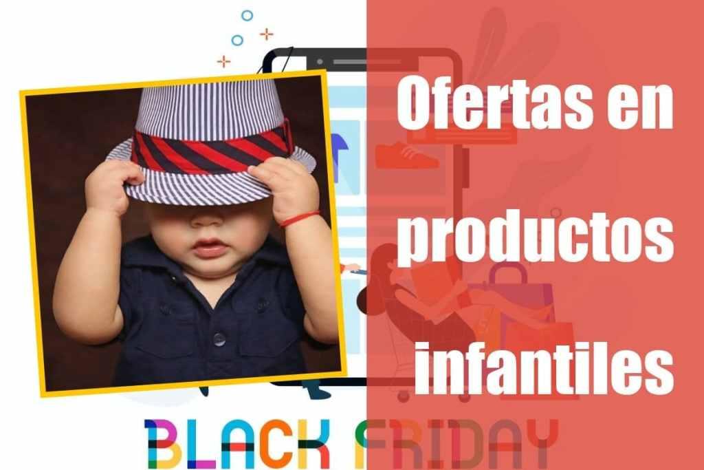 Ofertas en productos infantiles de la semana del Black Friday
