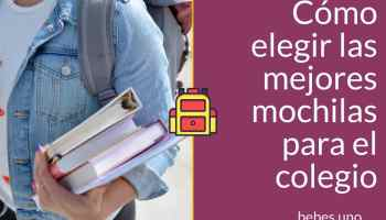 Cómo elegir las mejores mochilas para el colegio. Las mochilas escolares más populares