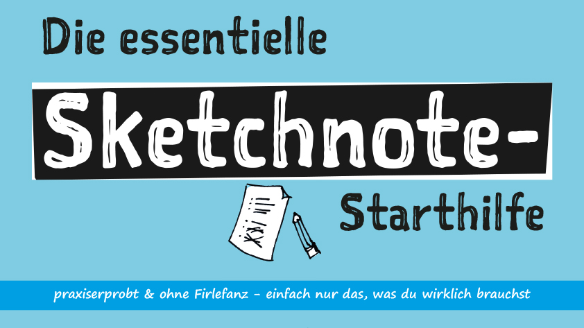essentielle Sketchnote-Starthilfe © Viktoria Cvetković | bebildert.eu