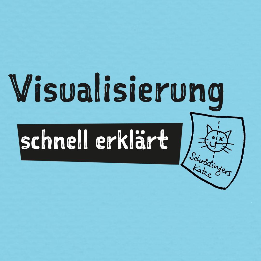 was ist visualisierung © Viktoria Cvetković bebildert.eu