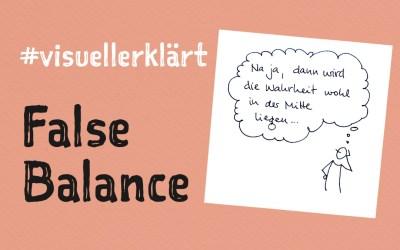 #visuellerklärt: False Balance