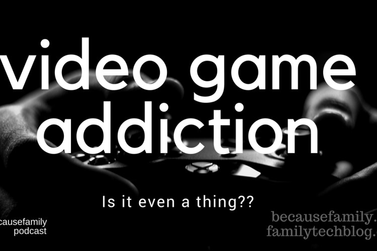 PODCAST: Is My Son Addicted to Video Games?