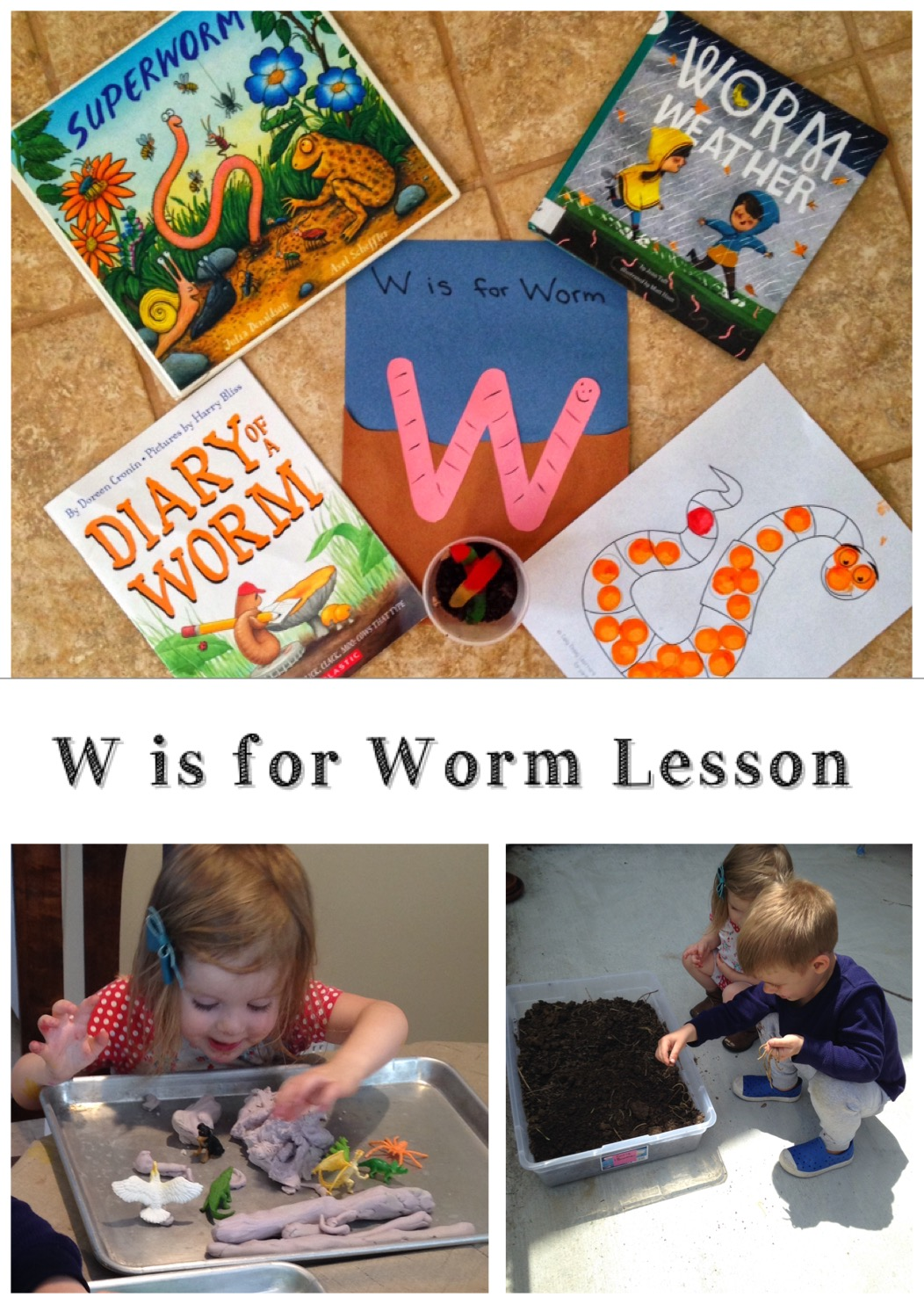 W is for Worm Lesson