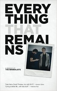 Everything That Remains: A Memoir by The Minimalists book cover