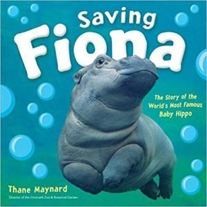 Saving Fiona The Story of the World's Most Famous Baby Hippo book cover