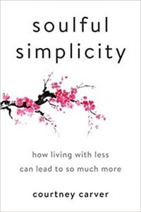 Soulful Simplicity: How Living with Less Can Lead to So Much More book cover