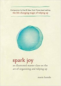 Spark Joy: An Illustrated Master Class on the Art of Organizing and Tidying Up book cover