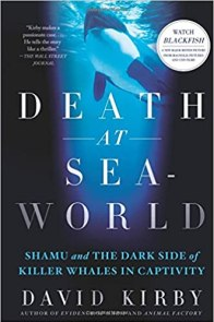 Death at SeaWorld: Shamu and the Dark Side of Killer Whales in Captivity, book cover