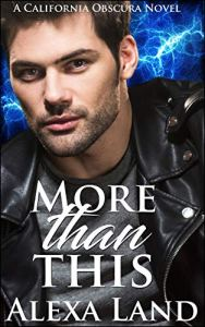 More Than This by Alexa Land