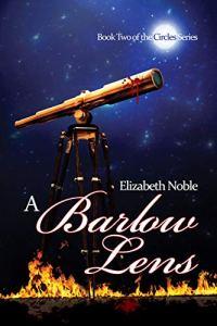 A Barlow Lens by Elizabeth Noble