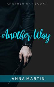 Another Way by Anna Martin
