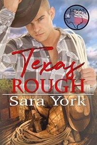 Texas Rough by Sara York