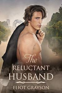 The Reluctant Husband by Eliot Grayson