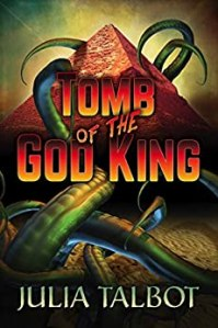 Tomb of the God King by Julia Talbot