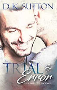 Trial and Error by D.K. Sutton