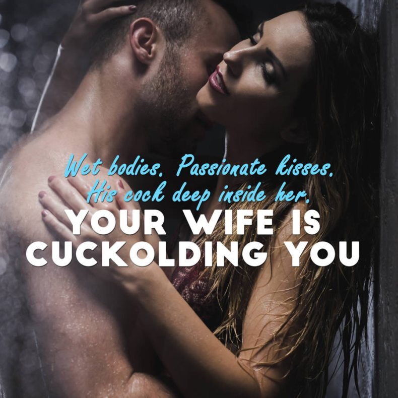 Your Wife Is Cuckolding You