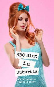 BBC Slut in Suburbia